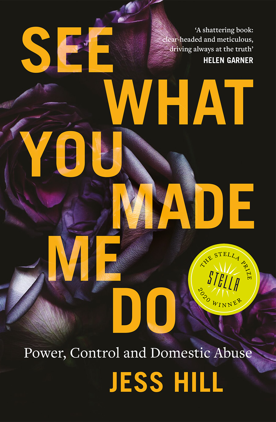 See What You Made Me Do by Jess Hill