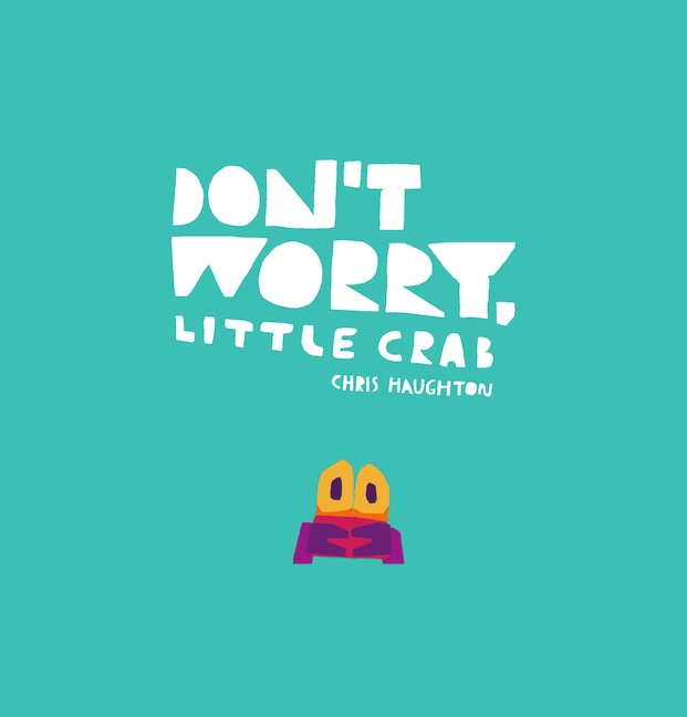 Don't Worry Little Crab book cover